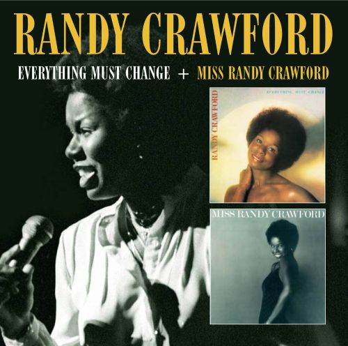 Everything Must Change/Miss Randy Crawford