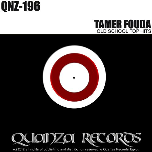 Tamer Fouda Old School Top Hits