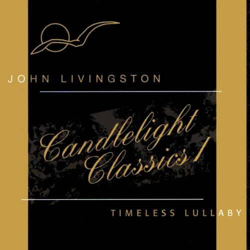 Candlelight Classics, Vol. 1: Timeless Lullaby