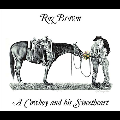 A  Cowboy and His Sweetheart