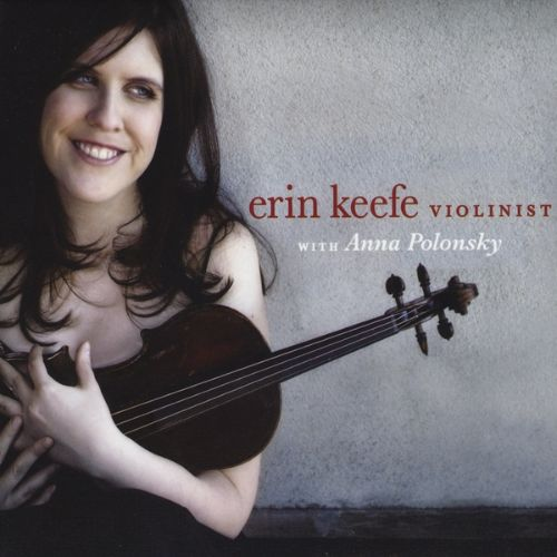 Erin Keefe, Violinist with Anna Polonsky