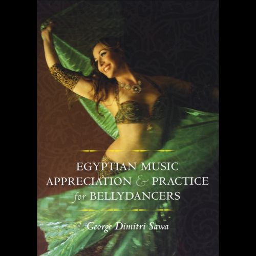 Egyptian Music Appreciation and Practice for Bellydancers