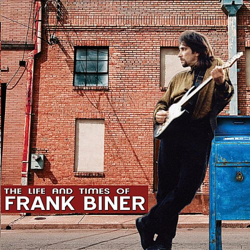 The Life and Times of Frank Biner