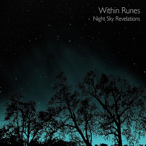 Night Sky Revelations - Within Runes | Songs, Reviews, Credits