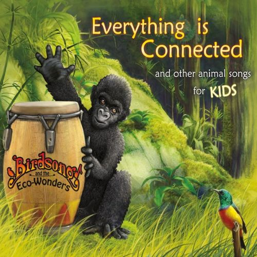 Everything Is Connected (and Other Animal Songs for Kids)