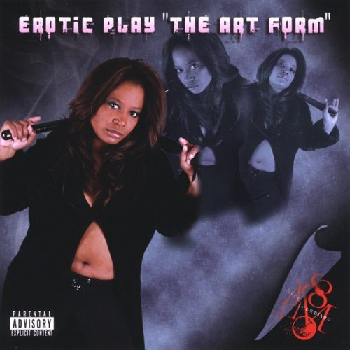Erotic Play the Art Form