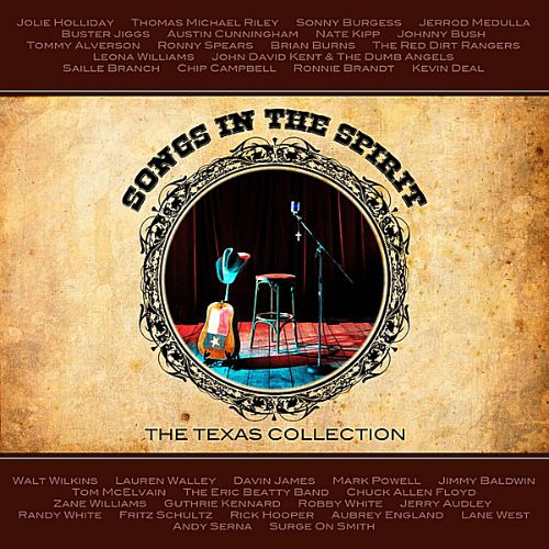 Songs in the Spirit: Texas Collection