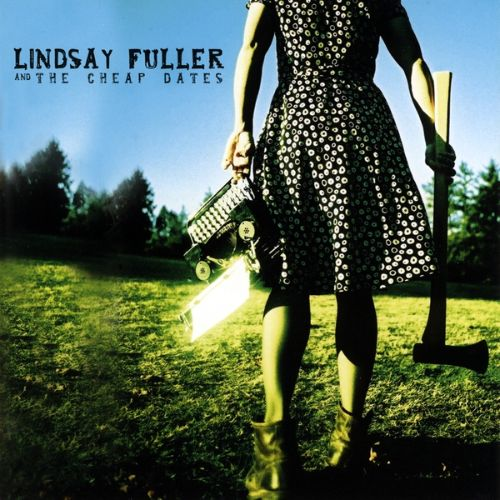 Lindsay Fuller & the Cheap Dates