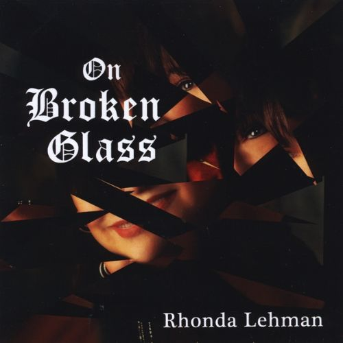 On Broken Glass