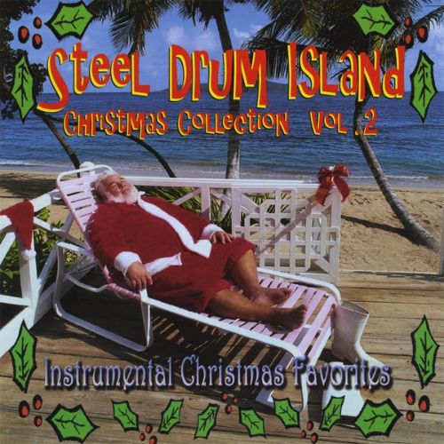 Steel Drum Island: Christmas Collection