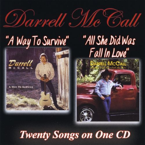 Way to Survive/All She Did Was Fall in Love