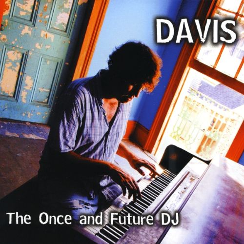 The Once and Future DJ