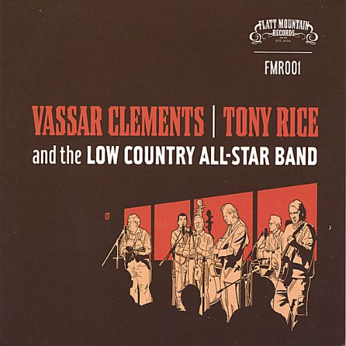 Vassar Clements/Tony Rice & The Low Country All-Star Band