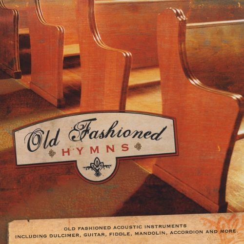 Old Fashioned Hymns