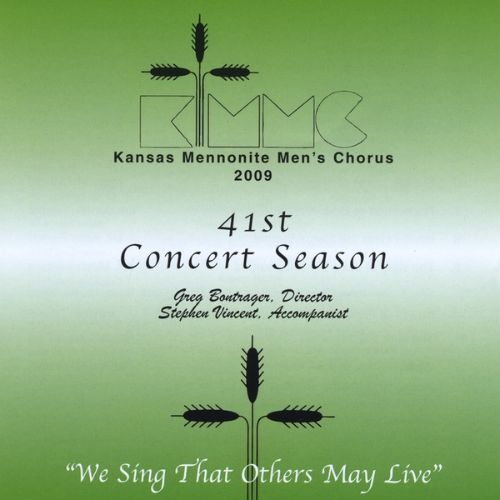 41st Concert Season: We Sing that Others May Live