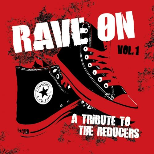 Rave On: A Tribute to the Reducers, Vol. 1