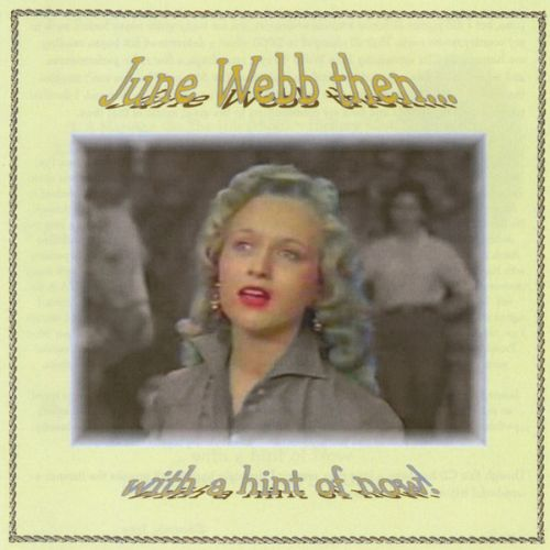 June Webb Then....With A Hint of Now