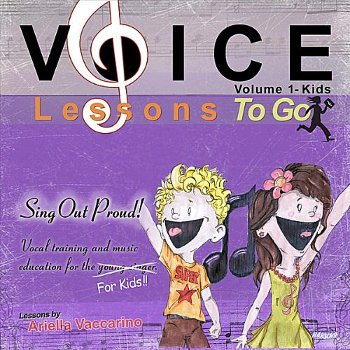 Voice Lessons to Go for Kids!, Vol. 1: Sing Out Proud!