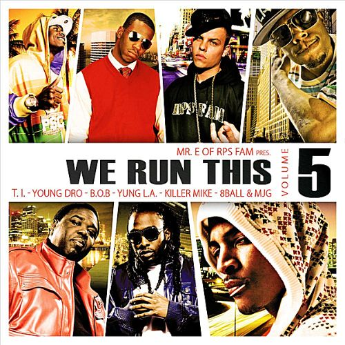 We Run This, Vol. 5