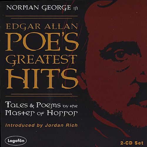 Edgar Allan Poe's Greatest Hits: Tales & Poems By the Master of Horror