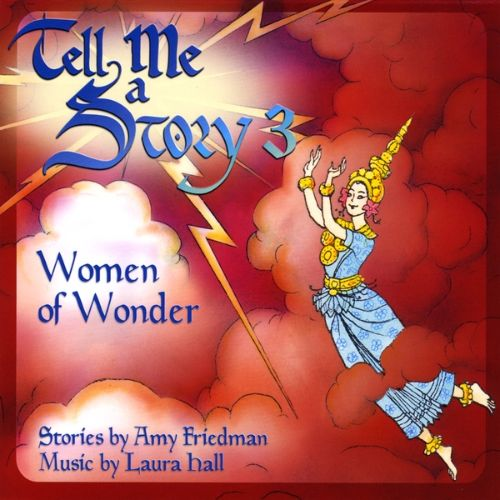 Tell Me a Story, Vol. 3: Women of Wonder