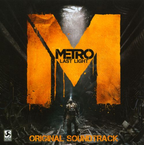 Metro: Last Light [Original Video Game Soundtrack]