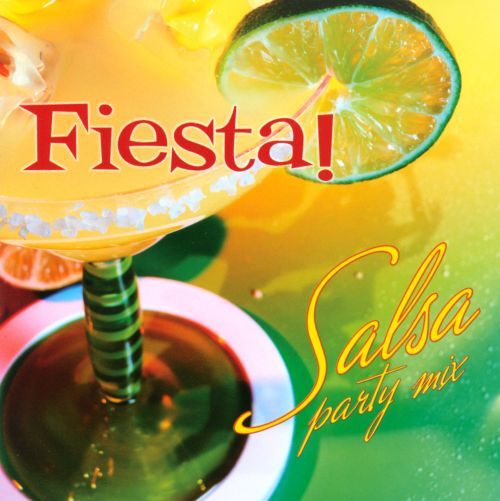 Fiesta!: Salsa Party Mix