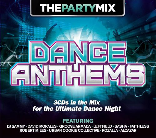 The Party Mix: Dance Anthems