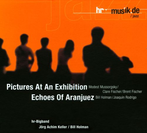 Pictures at an Exhibition / Echoes of Aranjuez