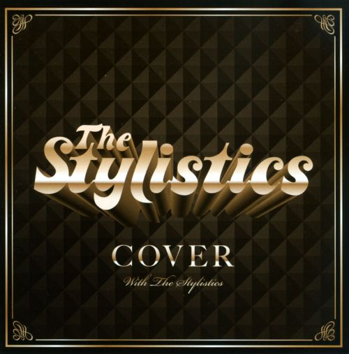 Cover with the Stylistics