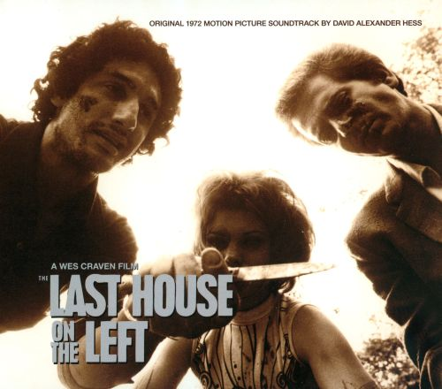 The Last House on the Left [Original Motion Picture Soundtrack]