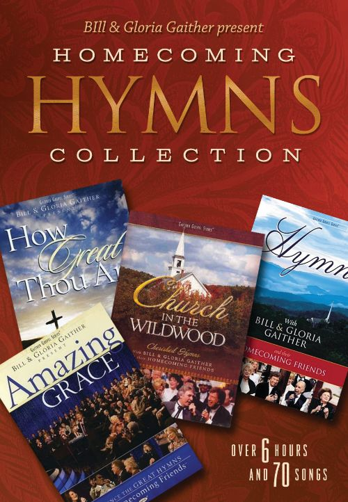 Bill & Gloria Gaither Present: Homecoming Hymns Collection