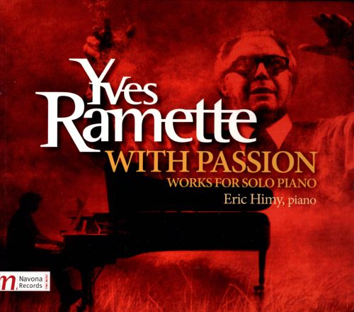 Yves Ramette: With Passion - Works for Solo Piano