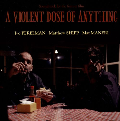 A Violent Dose of Anything