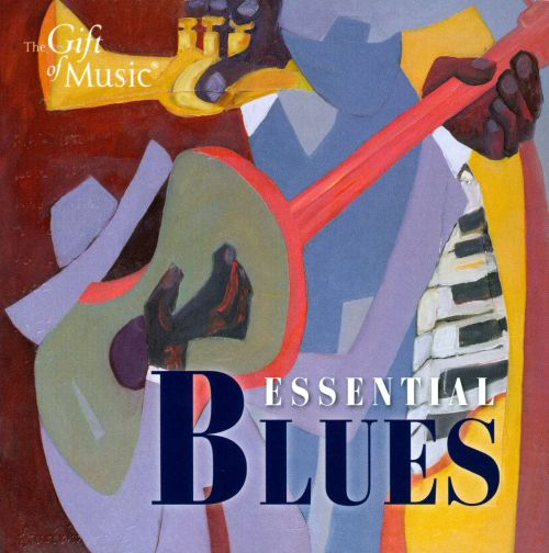 Essential Blues [The Gift of Music]