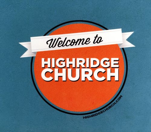 Welcome To Highridge Church