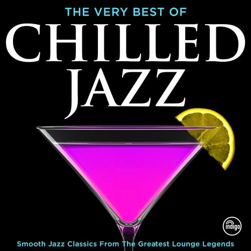 The Very Best of Chilled Jazz