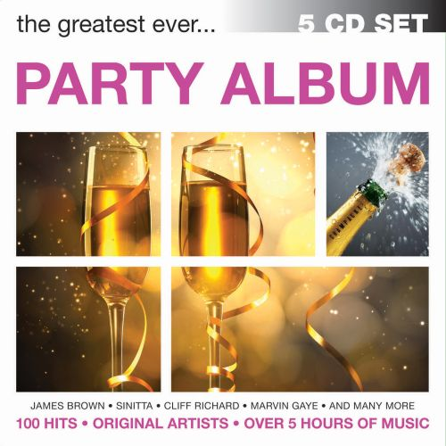 The Greatest Ever... Party Album