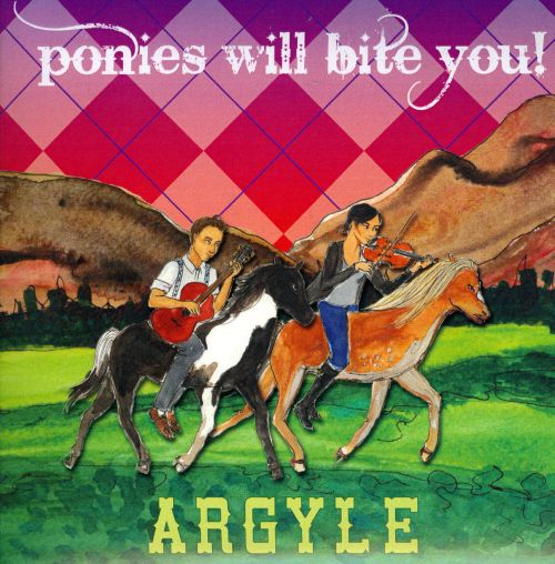 Ponies Will Bite You!
