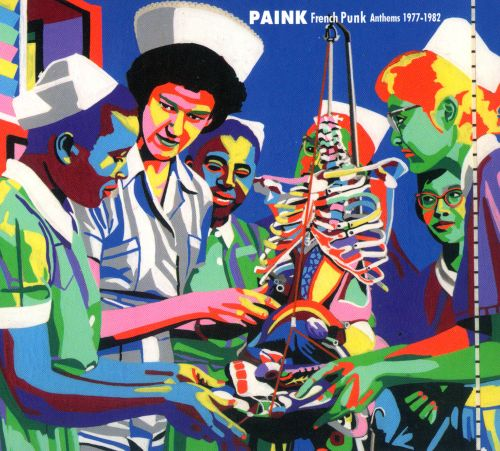 Paink: French Punk Anthems 1977-1982