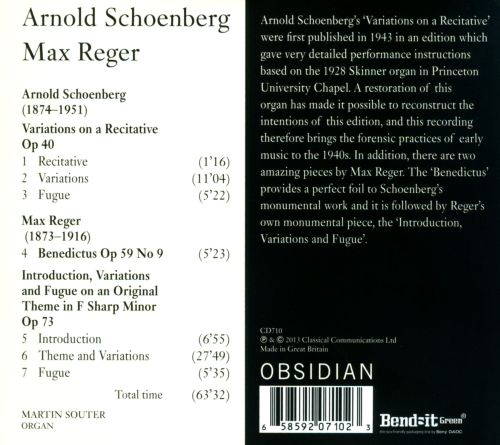 Schoenberg: Variations on a Recitative; Reger: Benedictus; Variations on an Original Theme