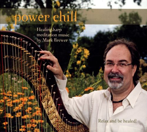 Power Chill: Healing Harp Meditation Music