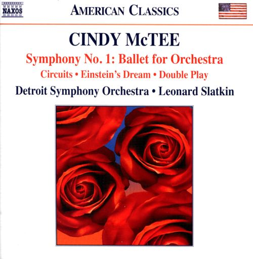 Cindy McTee: Symphony No. 1 - Ballet for Orchestra; Circuits; Einstein's Dream; Double Play