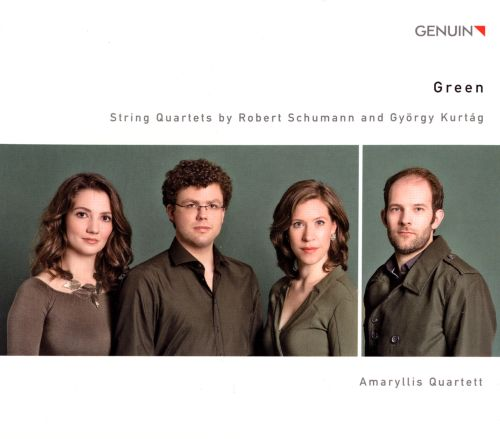 Green: String Quartets by Robert Schumann and György Kurtág