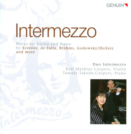 Intermezzo: Works for Violin and Piano