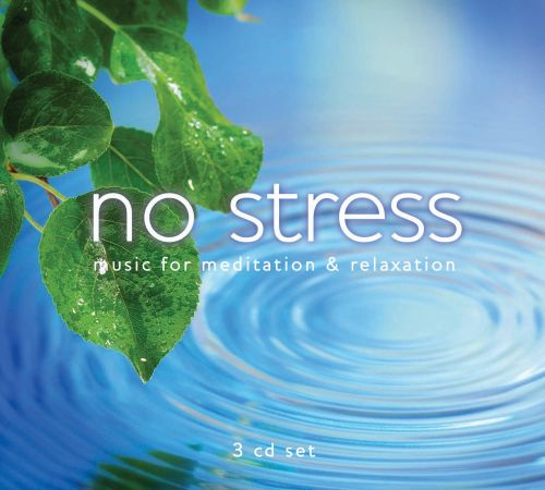 No Stress: Music for Meditation & Relaxation