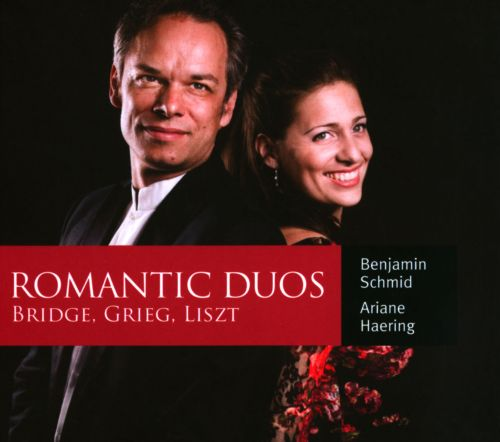 Romantic Duos: Bridge, Grieg, Liszt
