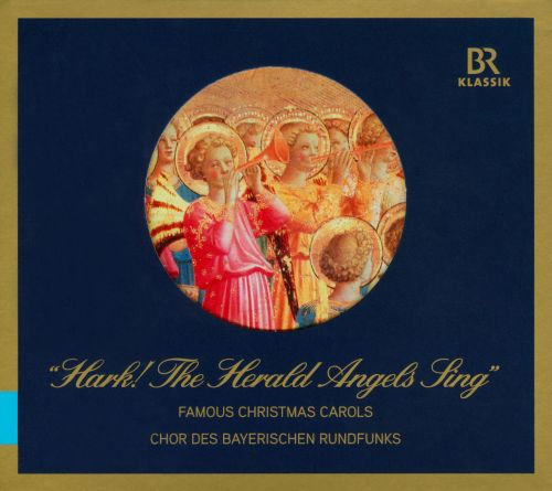 Hark! The Herald Angels Sing: Famous Christmas Carols