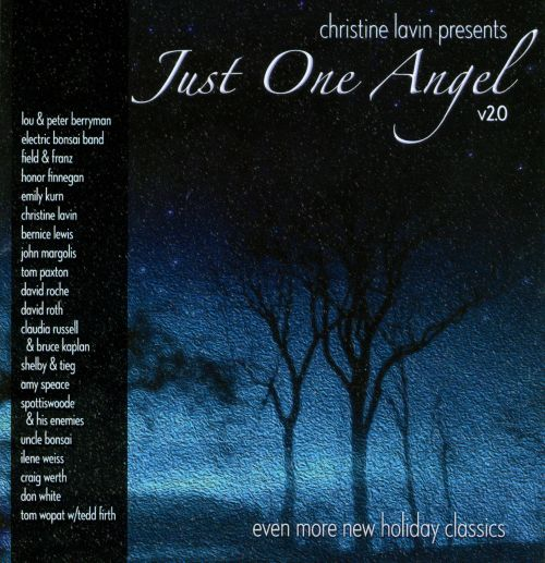 Just One Angel, V2.0: Even More Holiday Classics