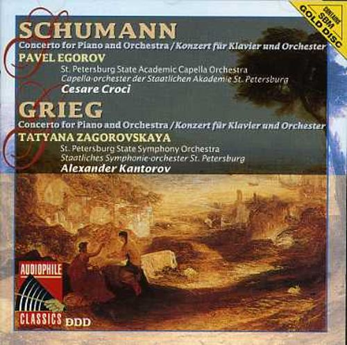 Schumann: Concerto for Piano and Orchestra; Grieg: Concerto for Piano and Orchestra